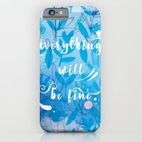 Everything Will Be Fine iPhone 6s Slim Case