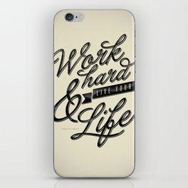 Work Hard iPhone Skin