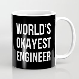 World's Okayest Engineer (Black) Coffee Mug