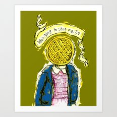 Be Brave Eleven - Eggo head Art Print