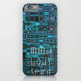 Mind Body Spirit iPhone Case