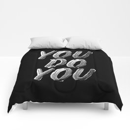 You Do You black and white monochrome typography poster design quote home wall bedroom decor Comforters