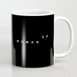 WOMAN UP Coffee Mug