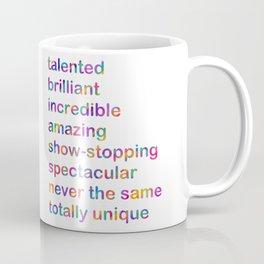 talented brilliant incredible amazing Coffee Mug