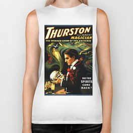Thurston the Great Magician, the Wonder Show of the Universe. Do the Spirits Come Back? Biker Tank
