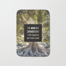 The world is changed by your example - Earth Collection Bath Mat