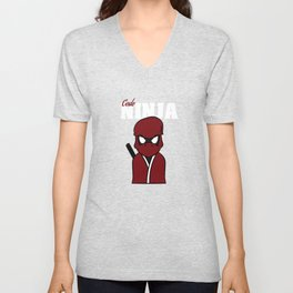 """""""Code Ninja Computer Coding"""" for computers codes and word-press addicts like you and your friend!  Unisex V-Neck"""