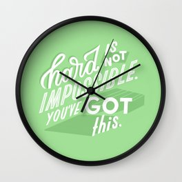 hard is not impossible Wall Clock