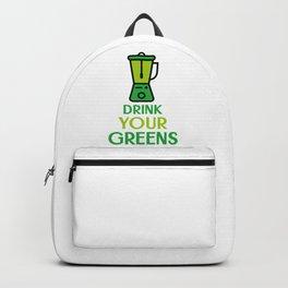 Drink Your Greens Blend Them Green Smoothie Vegan Vegetarian Backpack