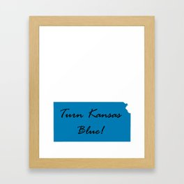 Turn Kansas Blue! Proud Vote Democrat Liberal! 2018 Midterms Framed Art Print