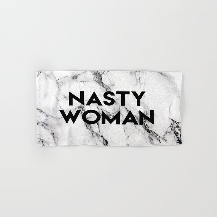 Nasty Woman (marble) Hand & Bath Towel