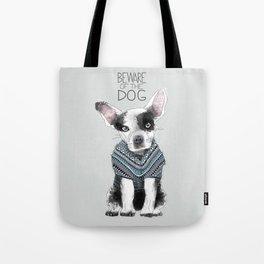 Beware of the dog Tote Bag
