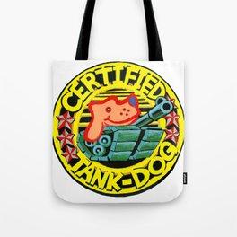 Certified Tank Dog Tote Bag