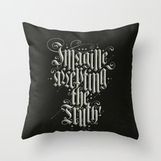 Imagine Accepting The Truth! Throw Pillow
