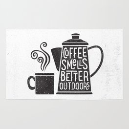 COFFEE SMELLS BETTER OUTDOORS Rug