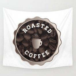 Roasted Coffee Sign Wall Tapestry