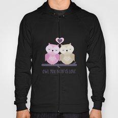 Owl is love Hoody