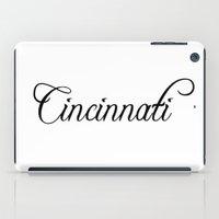 cincinnati iPad Cases featuring Cincinnati by Blocks & Boroughs