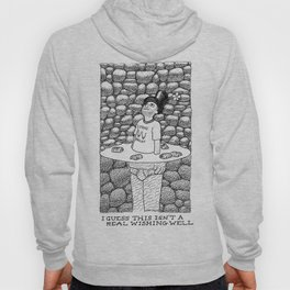 Not a Real Wishing Well Hoody