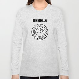 I Wanna Be a Rebel Long Sleeve T-shirt