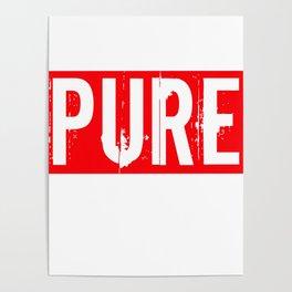 Pure Design Apparel Poster