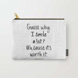 Guess why I Smile a lot Carry-All Pouch