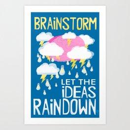Brainstorm Poster by Wendy Gilbert Art Print