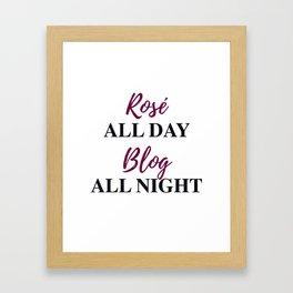 Rosé All Day, Blog All Night-Bordeaux Framed Art Print