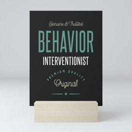 Behavior Interventionist Mini Art Print