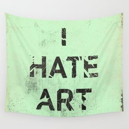 I HATE ART / PAINT Wall Tapestry