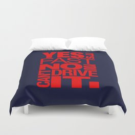 Yes it's fast No you can't drive it v5 HQvector Duvet Cover