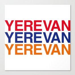 YEREVAN Canvas Print