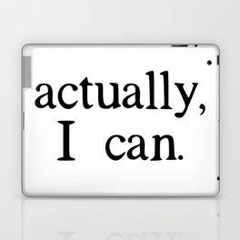 actually, i can. Laptop & iPad Skin