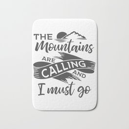 The mountains are calling gray ribbon Bath Mat