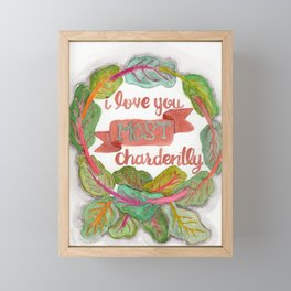I love you most chardently Framed Mini Art Print