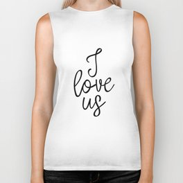 I Love Us, Typography Art, Art Print, Home Decor, Apartment Decor, Wedding Art Print, Love Art Biker Tank