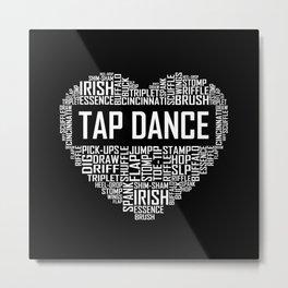 Tap Dance - Heart Metal Print