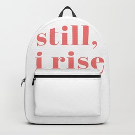 still I rise IX Backpack