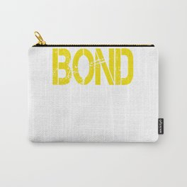 All care about is_BOND Carry-All Pouch