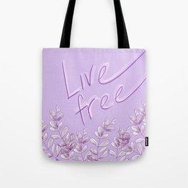 Livefree Tote Bag