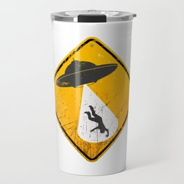 Caution: Abduction Zone Travel Mug