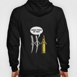 I Would Totally Hit That! For A Gun Owner design Hoody