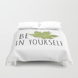 Beleaf In Yourself Duvet Cover