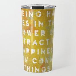 The Art of Being Happy Travel Mug