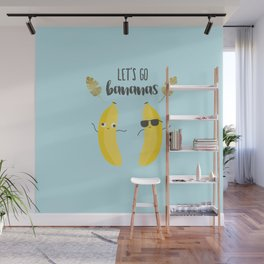 Let's go bananas Wall Mural