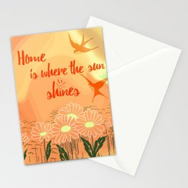 Home Is Where The Sun Shines Typography Design Stationery Cards