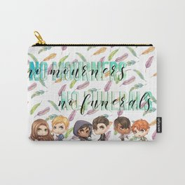 No Mourners Carry-All Pouch