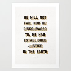He Will Not Fail Art Print