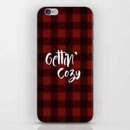 Gettin' Cozy iPhone Skin