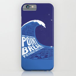 Point Break iPhone Case